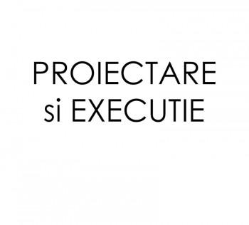 Servicii proiectare si executie
